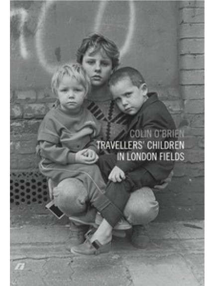 Travellers' Children in London Fields - front cover