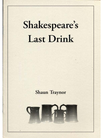 Shakespeare's Last Drink