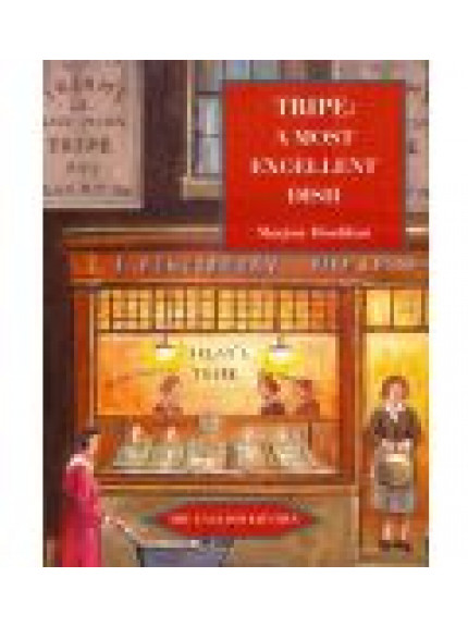 Tripe: A Most Excellent Dish