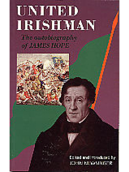 United Irishman: The Autobiography of James Hope