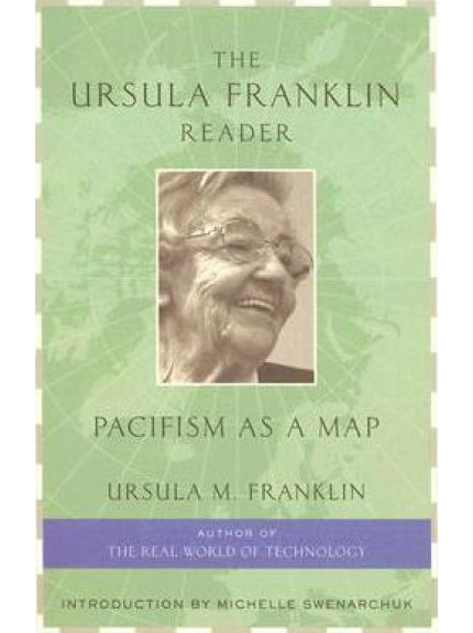 Ursula Franklin Reader, The