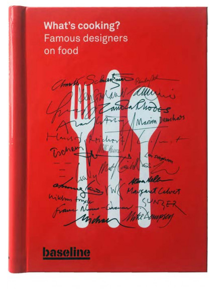 What's Cooking? Famous designers on food