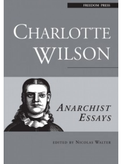 Anarchist Essays: Charlotte Wilson