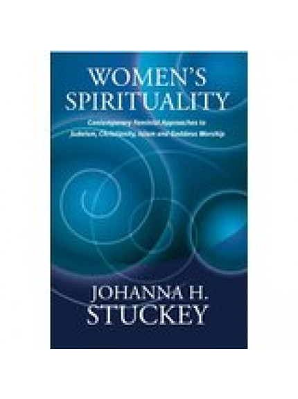 Women's Spirituality: Contemporary Feminist Approaches