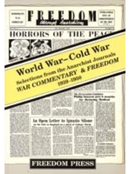 World War-Cold War: War Commentary & Freedom