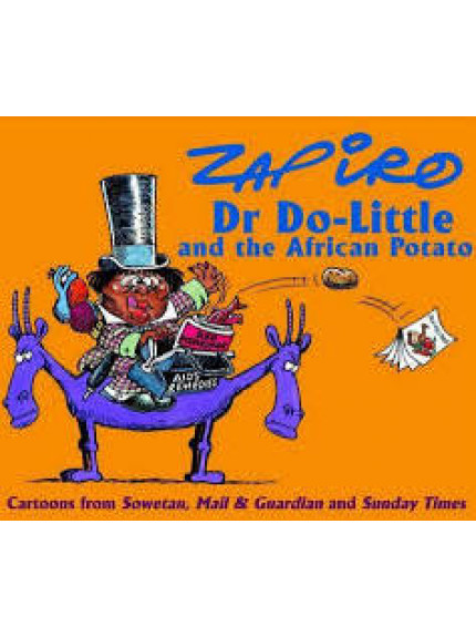 Zapiro: Dr Do-Little and the African Potato