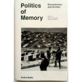 Politics of Memory: Documentary Archive